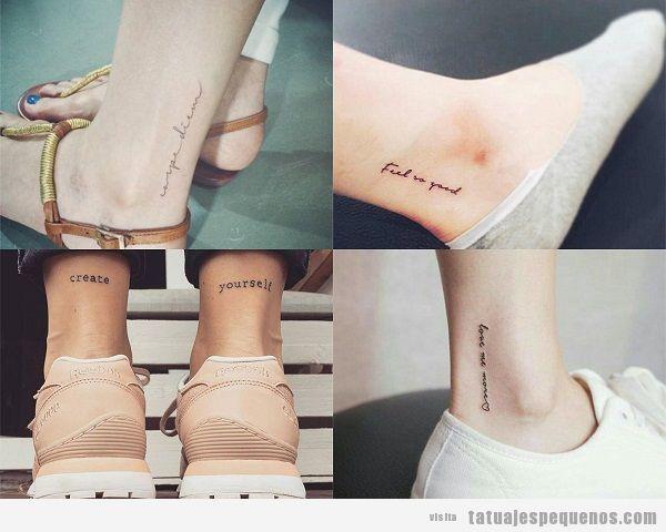 Tatuajes pequeños de frases en el tobillo